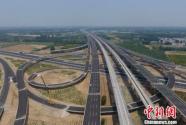 北京大兴机场高速公路6月底建成